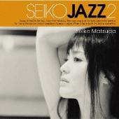 SEIKO JAZZ 2 [SHM-CD+DVD+LPサイズブックレット]<初回限定盤B>