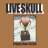Live Skull/ブリンギング・ホーム・ザ・ベイト [CLTCD-2031]