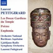 Bordeaux Aquitaine Orchestra/プティジラール:12人の寺院の守衛 [8570138]