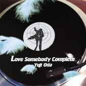 織田裕二/Love Somebody 完全盤 [UPCH-80288]