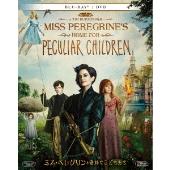 ミス・ペレグリンと奇妙なこどもたち [Blu-rau Disc+DVD]<初回生産限定版>