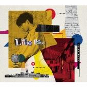 「Life is...」 [CD+Blu-ray Disc]<豪華盤>