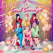 Good Goodbye [CD+DVD]<初回限定スリーブ仕様>