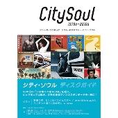 シティ・ソウル ディスクガイド シティ・ポップと楽しむ ソウル、AOR & ブルー・アイド・ソウル