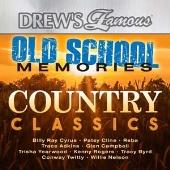 Drew's Famous - Old School Memories - Country Classics