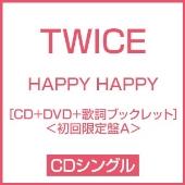HAPPY HAPPY [CD+DVD+歌詞ブックレット]<初回限定盤A>