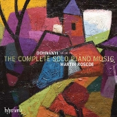 マーティン・ロスコー/Dohnanyi: Complete Solo Piano Music Vol.1 [CDA67871]