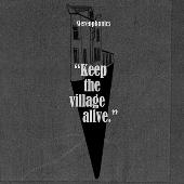 キープ・ザ・ヴィレッジ・アライヴ-デラックス・エディション-(発売予定)<完全生産限定デラックス盤>