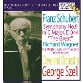 ワーグナー: 楽劇「ニュルンベルクのマイスタージンガー」第一幕前奏曲/シューベルト: 交響曲第9番「ザ・グレート」