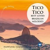 ティコ・ティコ~ブラジリアン・メロディ