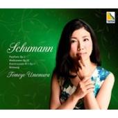 シューマン:蝶々Op2、森の情景Op.82、ピアノ・ソナタ第1番Op.11、シューマン(リスト編)献呈