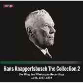 Hans Knappertsbusch The Collection Vol.2 - Der Ring des Nibelungen Recordings 1956, 1957, 1958