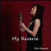 鈴木輪/My Reverie [KAME-001]
