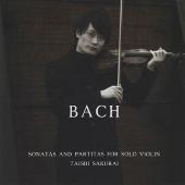 バッハ: 無伴奏ヴァイオリン・ソナタ&パルティータ全曲