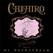 CHIHIRO (R&Bシンガーソングライター)/DE;LUXE Beatz by DJ DECKSTREAM [XQBZ-1017]