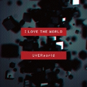 I LOVE THE WORLD [CD+DVD]<初回生産限定盤>