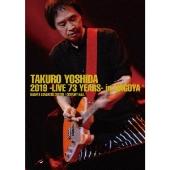 吉田拓郎 2019 -Live 73 years- in NAGOYA / Special EP Disc 「てぃ~たいむ」 [Blu-ray Disc+CD]
