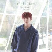 I'll be there [CD+DVD+スマプラ付]<通常盤/初回限定仕様>