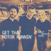 Get Down Motor Runnin'