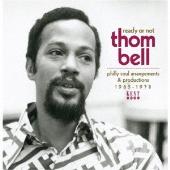 フィリー・ソウルの父、トム・ベルのアレンジ&プロデュース作品集 1965-1978