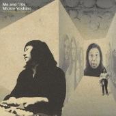 ミッキー吉野/Me and '70s [GMT-005]