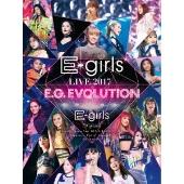 E-girls LIVE 2017 ~E.G.EVOLUTION~<初回限定デジパック仕様>