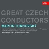 Martin Turnovsky/Great Czech Conductors - Martin Turnovsky [SU4082]