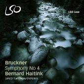 ベルナルト・ハイティンク/Bruckner: Symphony No.4 [LSO0716]