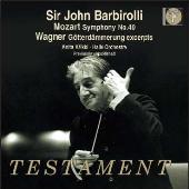 Mozart: Symphony No.40; Wagner: Gotterdammerung excerpts