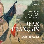 ジャン・フランセ: 管楽器のための作品集