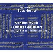 Consort Music au temps de Shakespeare - William Byrd et ses contemporains