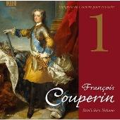 フランソワ・クープラン: クラヴサン曲全集 1