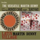 Martin Denny/Latin Village / The Versatile Martin Denny [CDLK4454]