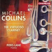 マイケル・コリンズ/Virtuoso Clarinet [CHAN10615]