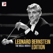 Leonard Bernstein Edition - The Vocal Works<完全生産限定盤>
