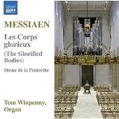 Messiaen: Les Corps glorieux (The Glorified Bodies), Messe de la Pentecote