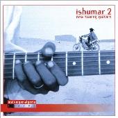 イシュマール2 ~ニュー・トゥアレグ・ギターズ [PPR-5222]