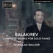 バラキレフ: 独奏ピアノのための作品全集