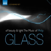 Of Beauty and Light - The Music of Philip Glass