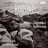 パリ管弦楽団/ROUSSEL:SYMPHONY NO.2/BACCHUS ET ARIANE (2005):CHRISTOPH ESCHENBACH(cond)/ORCHESTRE DE PARIS [ODE1065]