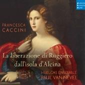 F.Caccini: La liberazione di Ruggiero dall'isola d'Alcina<完全生産限定盤>