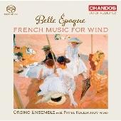 ベル・エポック ~ 管楽器のためのフランス音楽