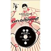 レッツゴーボウリング [CD+ピンズ+ポスター]<完全生産限定盤>