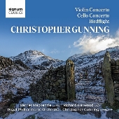 ガニング: ヴァイオリン協奏曲/チェロ協奏曲/バードフライト