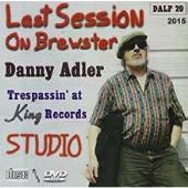 Last Session On Brewster: Trespassin' At King Records Studio