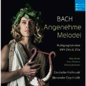 J.S.Bach: Angenehme Melodei (Huldigungskantaten, BWV 216a & 210a)