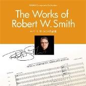 WAKO コンポーザーズ・コレクション: ロバート・W・スミス作品集