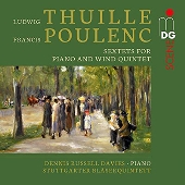 トゥイレ&プーランク: ピアノと木管五重奏のための六重奏曲集