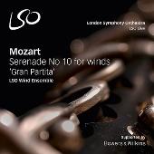 """Mozart: Serenade No.10 for Winds """"Gran Partita"""""""