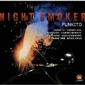 FUNKITO/ナイト・スモーカー [RKCP-5011]